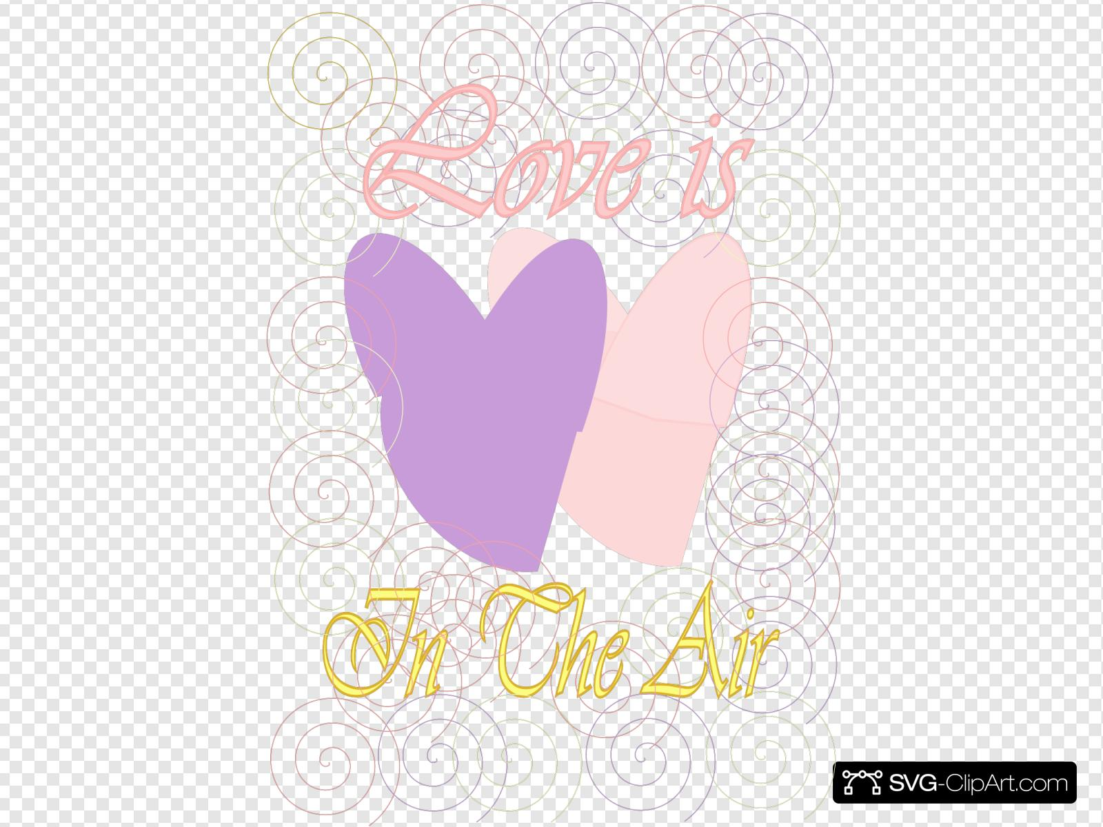 Love Is In The Air Svg Vector Love Is In The Air Clip Art Svg Clipart