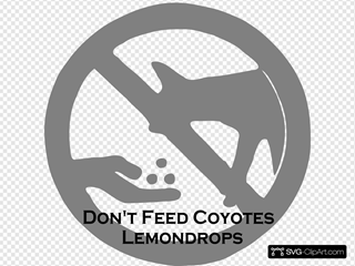 Don T Feed Coyotes