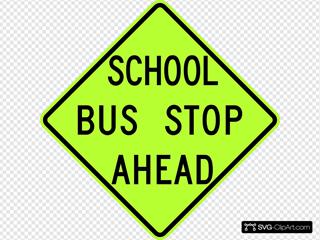 School Bus Stop Ahead Sign Fluorescent