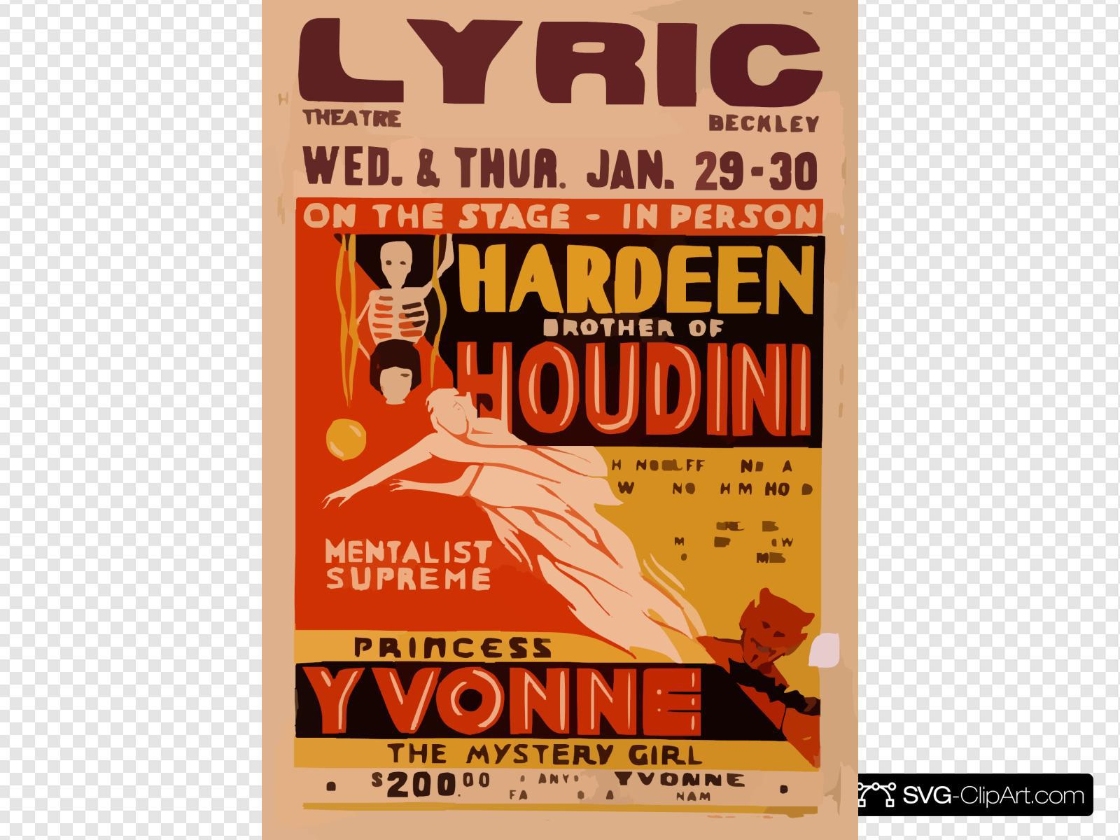 On The Stage - In Person, Hardeen, Brother Of Houdini Handcuffs And Jails Will Not Hold Him : The Greatest Mystery Show Of All Times.  Mentalist Supreme, Princess Yvonne, The Mystery Girl.  SVG Clipart