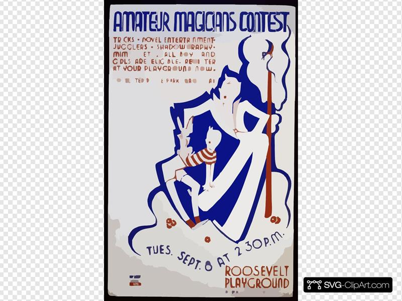 Amateur Magicians Contest, Roosevelt Playground Tricks, Novel Entertainment, Jugglers, Shadowgraphy, Mimics, Etc. : All Boys And Girls Are Eligible : Register At Your Playground Now.