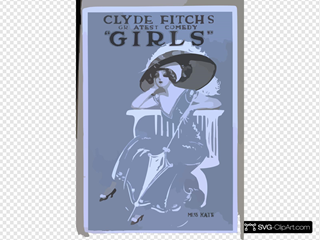 Clyde Fitch S Greatest Comedy,  Girls