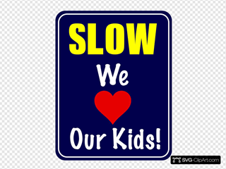 Slow Down Speed Sign