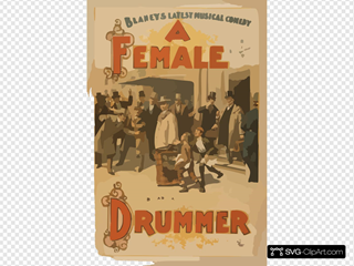Blaney S Latest Musical Comedy, A Female Drummer