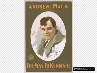Andrew Mack In His New Play, The Way To Kenmare By Edward E. Rose.