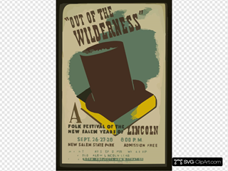 Out Of The Wilderness  A Folk Festival Of The New Salem Years Of Lincoln / Bender. 2 SVG Clipart