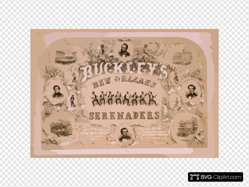 Buckley S New Orleans Serenaders Who Have Appeared With Great Success In The Following Countries, England, Ireland, Scotland, Wales, Mexico, California & Principal Cities Of The United States.
