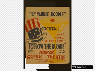 Try A Yankee Doodle Cocktail - New! Novel! Different! -  Follow The Parade  Now At Greek Theatre.