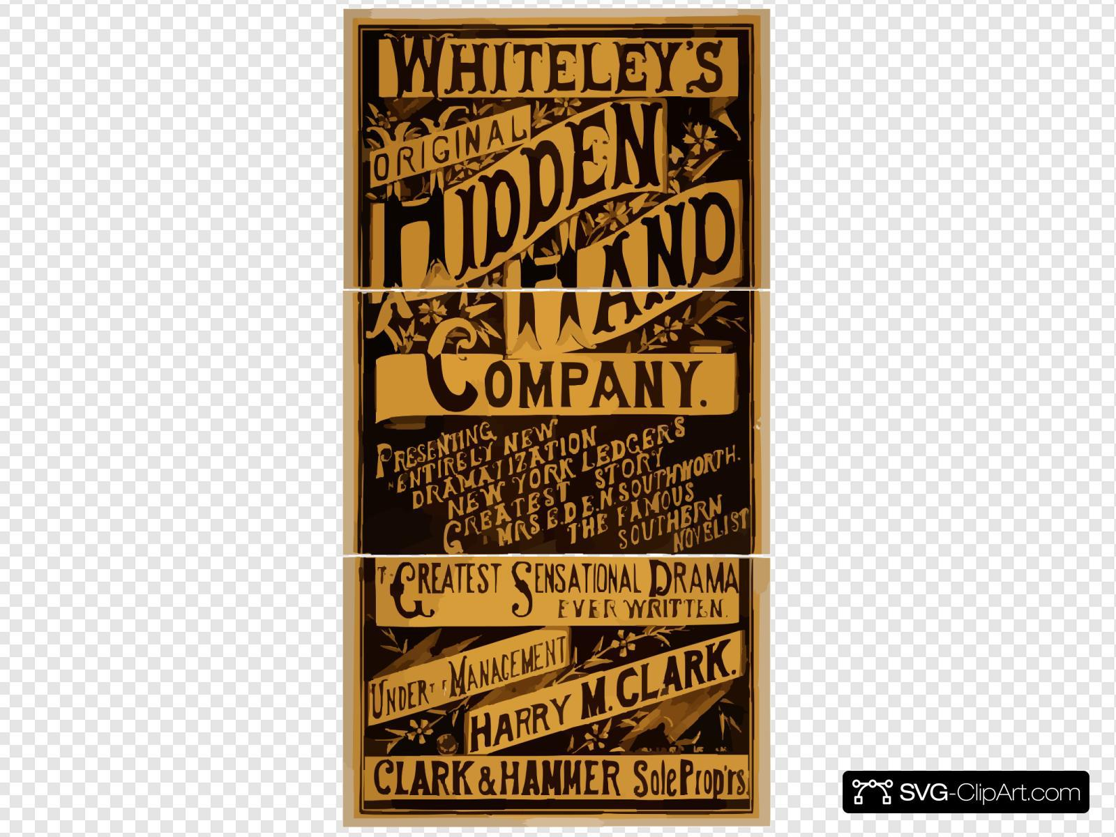 Whiteley S Original Hidden Hand Company Presenting An Entirely New Dramatization Of The New York Ledger S Greatest Story By Mrs. E.d.e.n. Southworth, The Famous Southern Novelist : The Greatest Sensational Drama Ever Written.