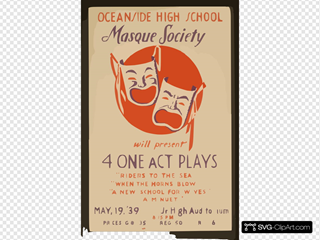 Oceanside High School Masque Society Will Present 4 One Act Plays  Riders To The Sea,   When The Horns Blow,   A New School For Wives,  And  A Minuet