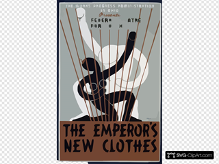 The Works Progress Administration In Ohio Presents The Federal Theatre For Youth In  The Emperor S New Clothes