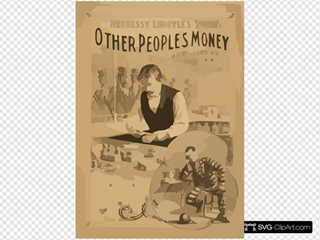 Hennessy Leroyle S Famous Success, Other People S Money From Hoyt S Theatre New York : Written By E.o. Towne.