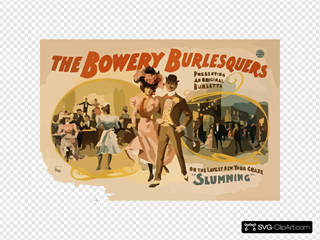 The Bowery Burlesquers Presenting An Original Burletta On The Latest New York Craze,  Slumming
