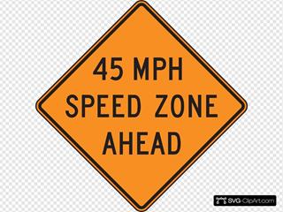45 Orange Mph Speed Zone Ahead