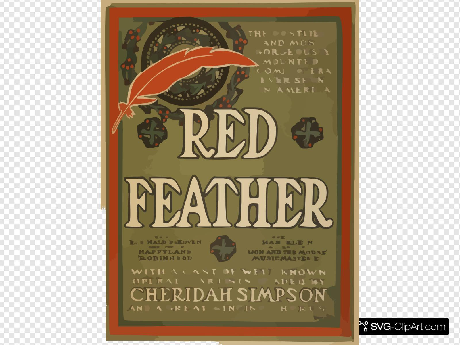 Red Feather The Costilest And Most Gorgeously Mounted Comic Opera Ever Seen In America : With A Cast Of Well Known Operatic Artists Headed By Cheridah Simpson And A Great Singing Chorus.