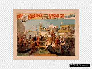 Imre Kiralfy S Grand Historic Spectacle, Venice, The Bride Of The Sea At Olympia