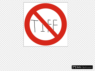 No Tiff Sign