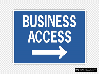 Business Access Road Sign