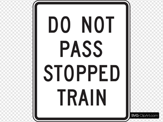 Do Not Pass Stopped Train