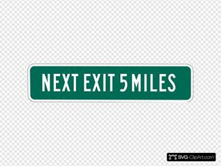 Next Exit 5 Miles