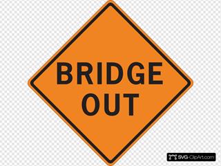 Bridge Out Sign