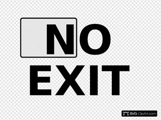 No Exit Sign 2